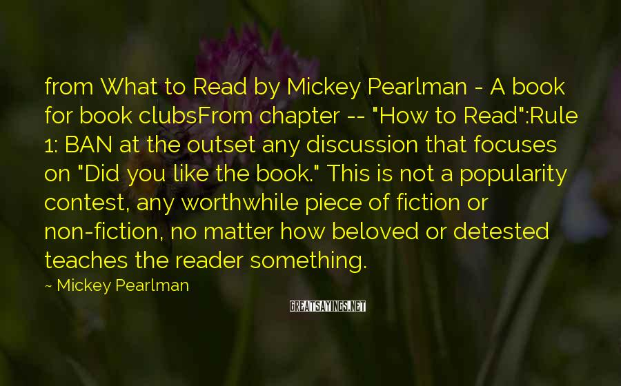 Mickey Pearlman Sayings: from What to Read by Mickey Pearlman - A book for book clubsFrom chapter --