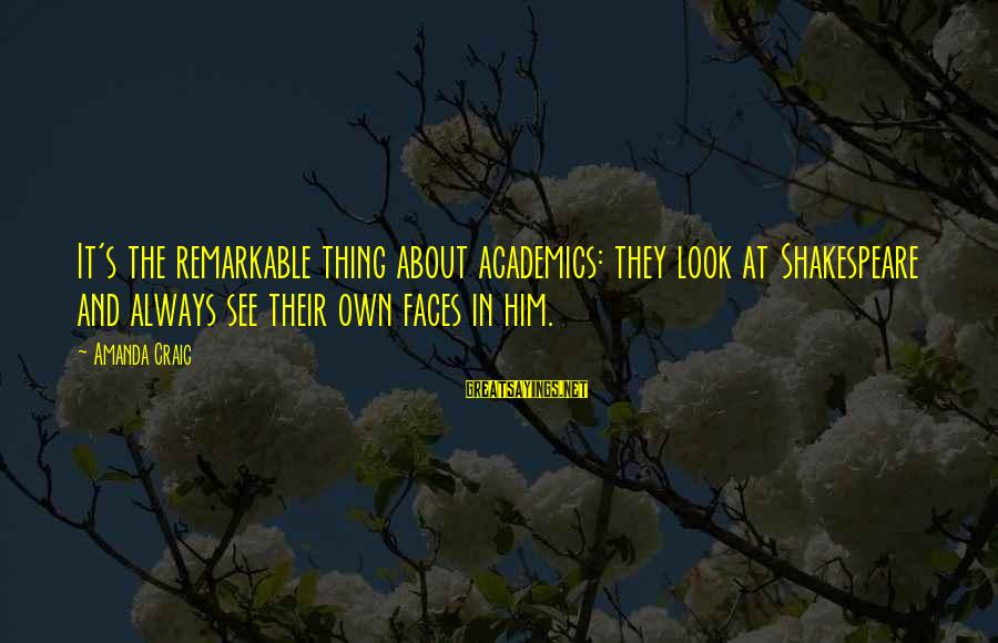 Midsummer's Night Dream Sayings By Amanda Craig: It's the remarkable thing about academics: they look at Shakespeare and always see their own