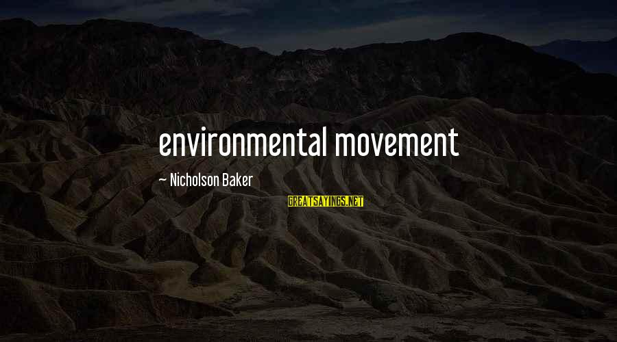 Mieze Sayings By Nicholson Baker: environmental movement
