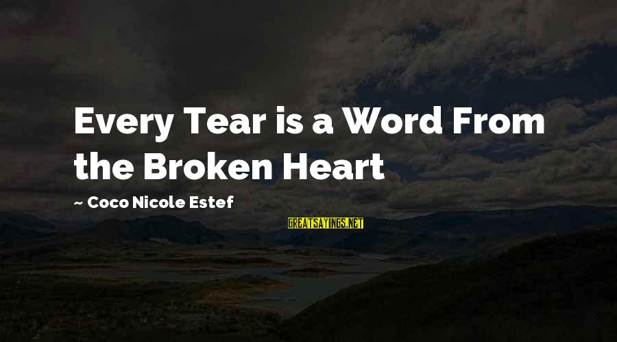 Mindy Lahiri Birthday Sayings By Coco Nicole Estef: Every Tear is a Word From the Broken Heart