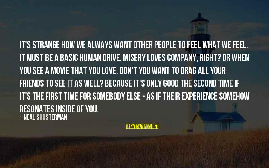 Misery Loves My Company Quotes Top 38 Famous Sayings About Misery