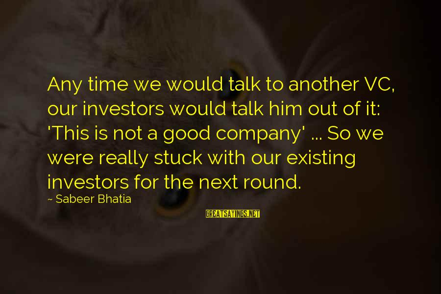 Missing Jamaica Sayings By Sabeer Bhatia: Any time we would talk to another VC, our investors would talk him out of