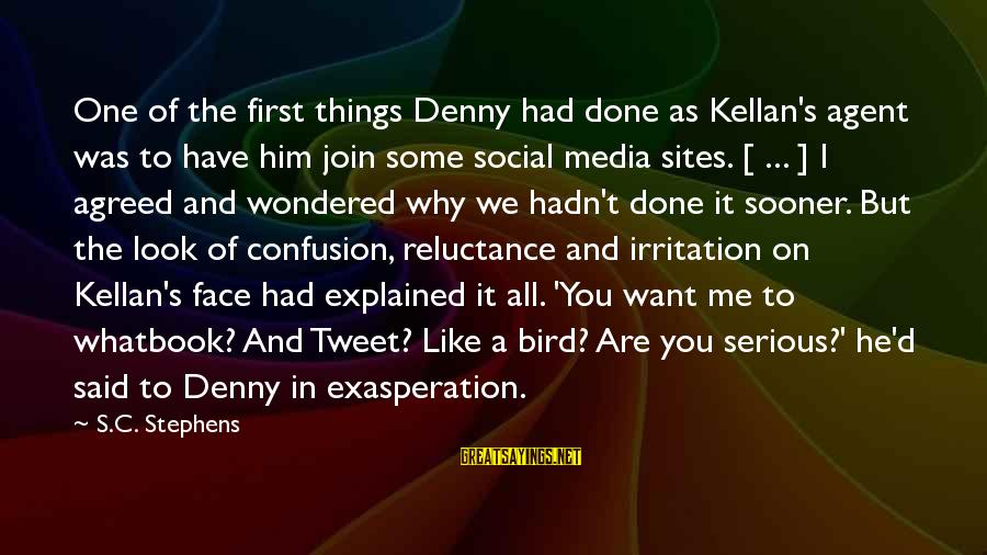 Money Not Mattering Sayings By S.C. Stephens: One of the first things Denny had done as Kellan's agent was to have him