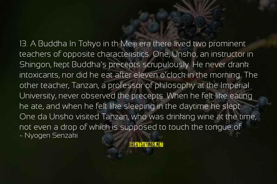Morning And Nature Sayings By Nyogen Senzaki: 13. A Buddha In Tokyo in th Meiji era there lived two prominent teachers of