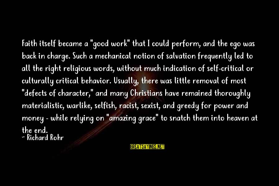 """Most Racist Sayings By Richard Rohr: Faith itself became a """"good work"""" that I could perform, and the ego was back"""