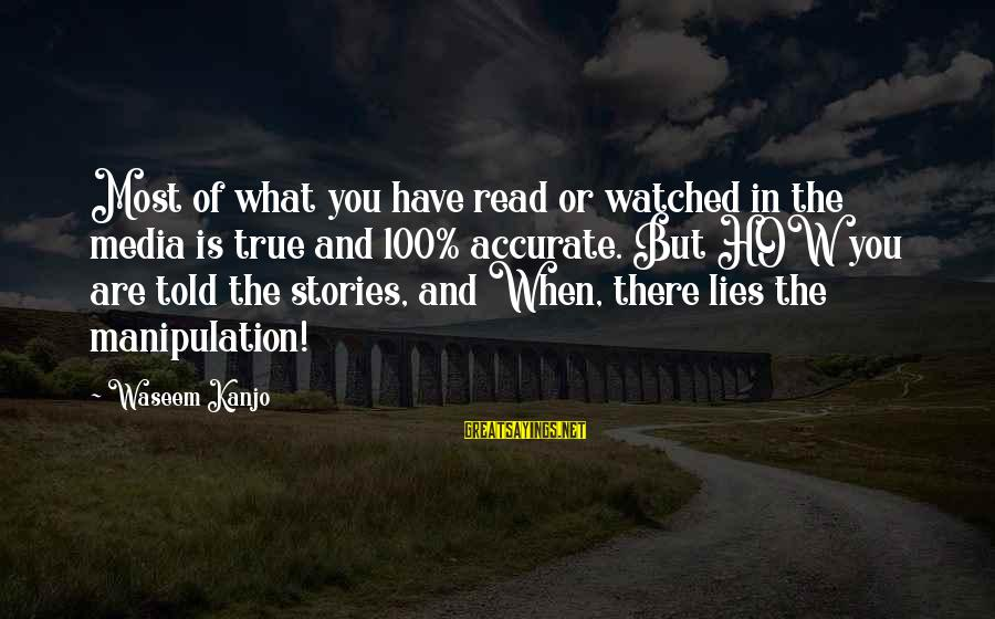 Most Watched Sayings By Waseem Kanjo: Most of what you have read or watched in the media is true and 100%