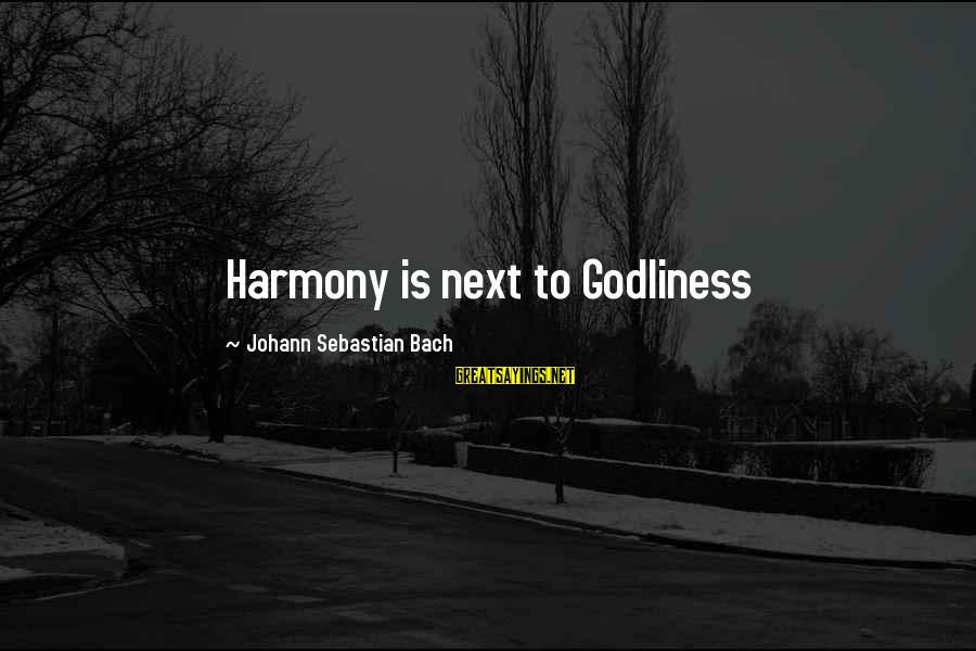Na Key Tag Sayings By Johann Sebastian Bach: Harmony is next to Godliness
