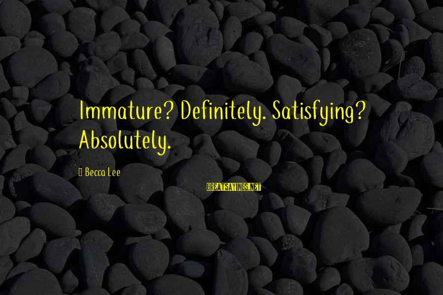 Netball Motivational Sayings By Becca Lee: Immature? Definitely. Satisfying? Absolutely.