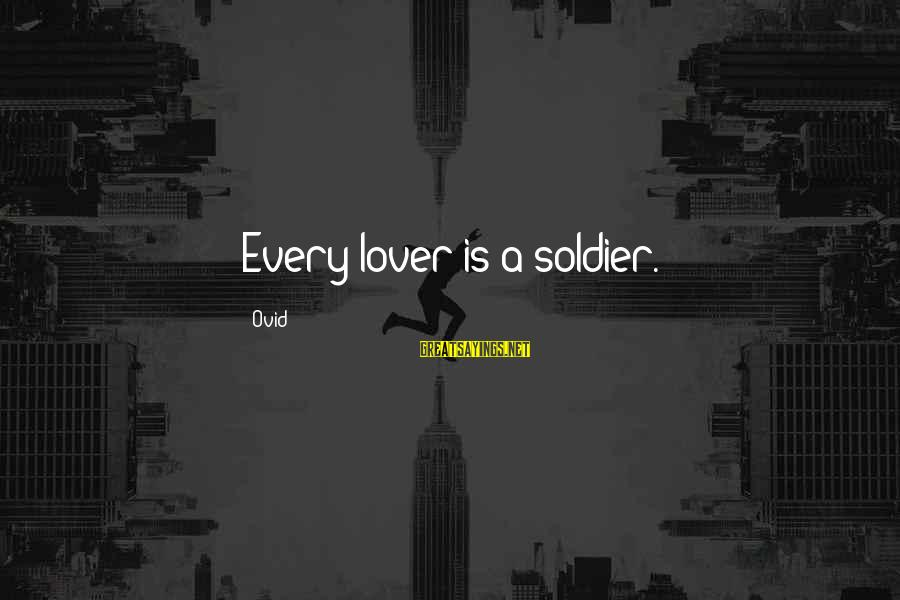 Netball Motivational Sayings By Ovid: Every lover is a soldier.