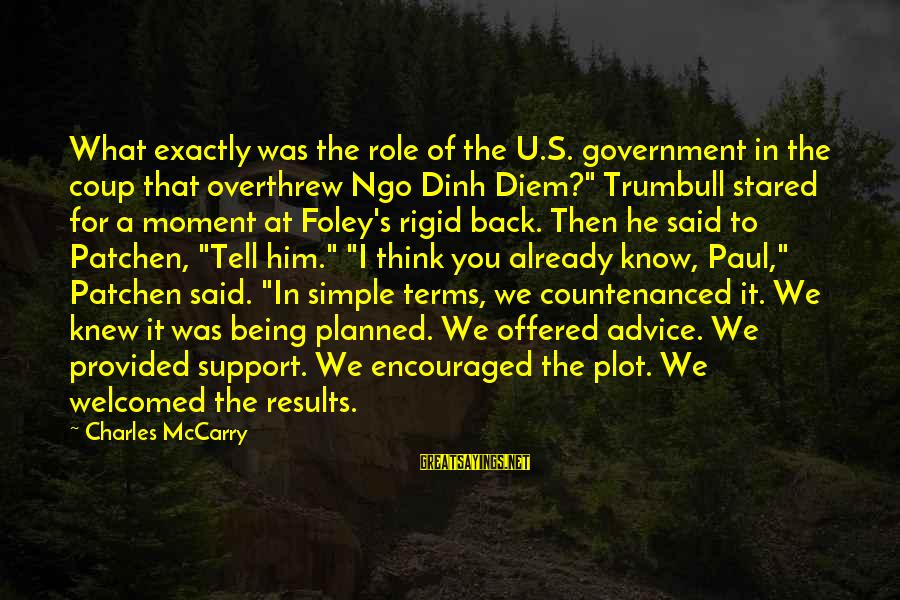 Ngo Dinh Diem Sayings By Charles McCarry: What exactly was the role of the U.S. government in the coup that overthrew Ngo
