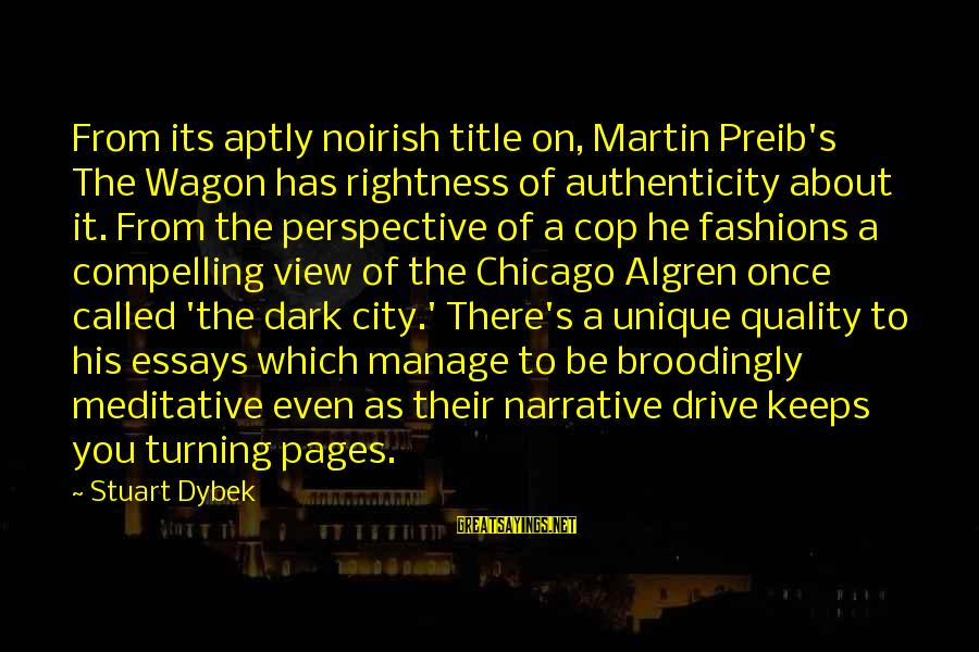 Noirish Sayings By Stuart Dybek: From its aptly noirish title on, Martin Preib's The Wagon has rightness of authenticity about