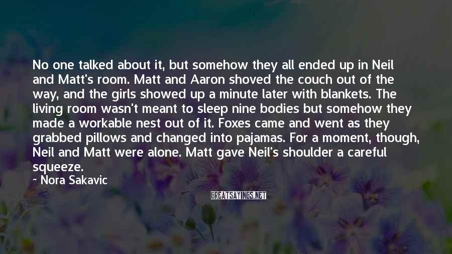 Nora Sakavic Sayings: No one talked about it, but somehow they all ended up in Neil and Matt's