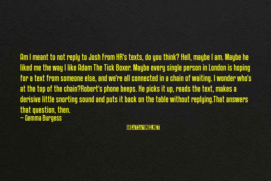 About texting not quotes back people Don't take