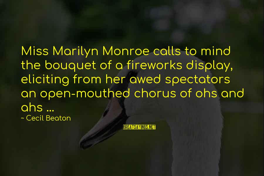 Ohs Sayings By Cecil Beaton: Miss Marilyn Monroe calls to mind the bouquet of a fireworks display, eliciting from her