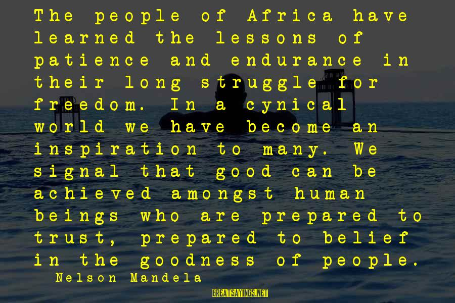 Old Hollywood Movie Star Sayings By Nelson Mandela: The people of Africa have learned the lessons of patience and endurance in their long