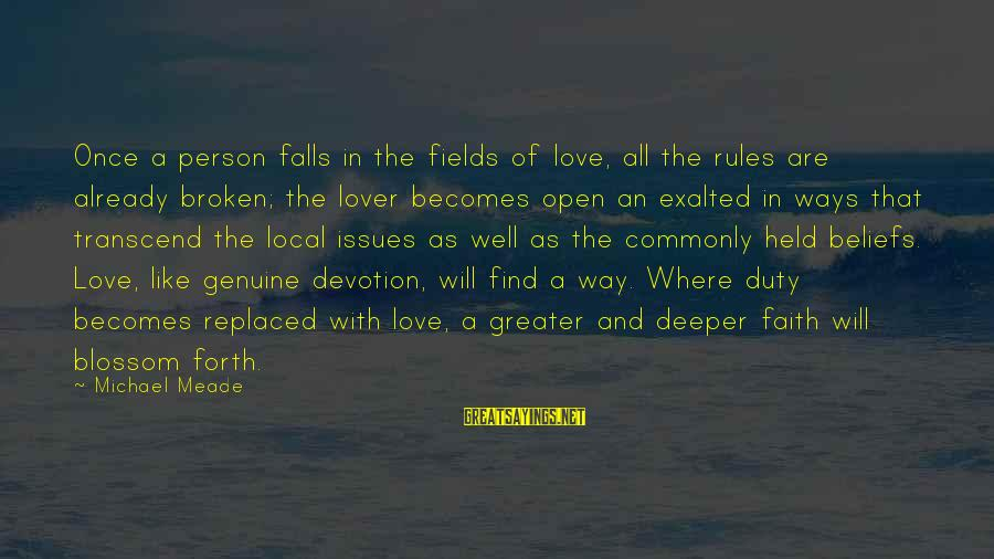 Paani Puri Sayings By Michael Meade: Once a person falls in the fields of love, all the rules are already broken;