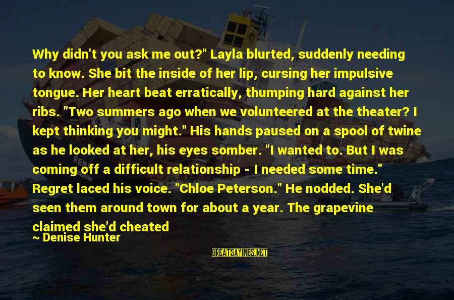 """Passed Year Sayings By Denise Hunter: Why didn't you ask me out?"""" Layla blurted, suddenly needing to know. She bit the"""