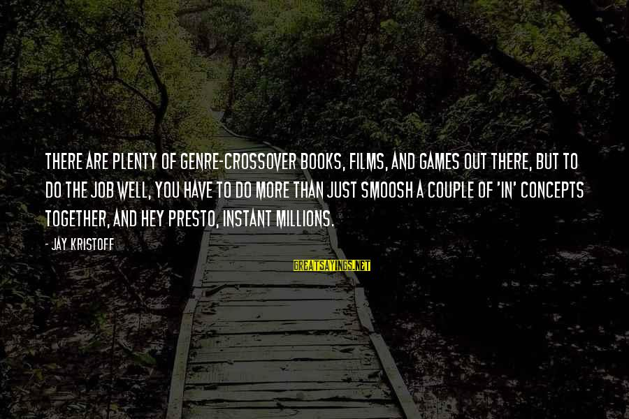 Passionis Sayings By Jay Kristoff: There are plenty of genre-crossover books, films, and games out there, but to do the