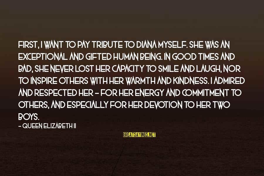 Pay Tribute Sayings By Queen Elizabeth II: First, I want to pay tribute to Diana myself. She was an exceptional and gifted