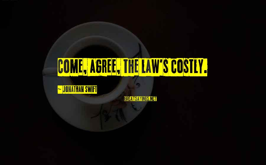 Paypal Stock Sayings By Jonathan Swift: Come, agree, the law's costly.