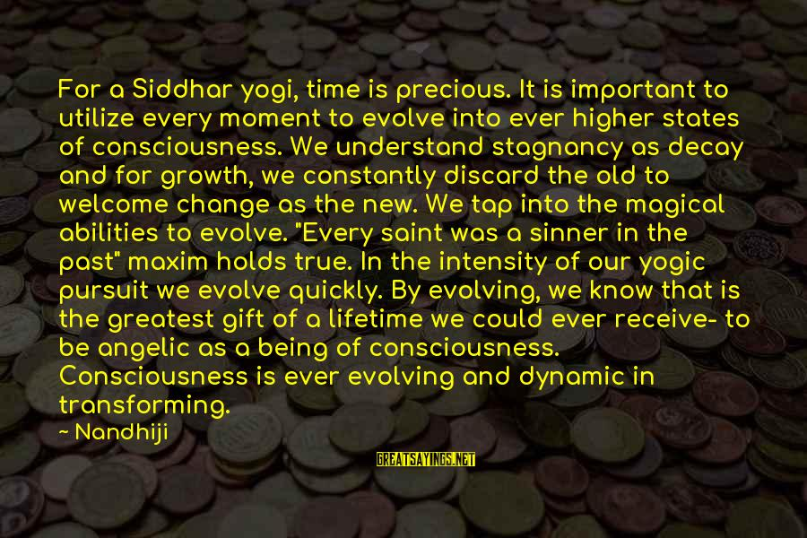 Peace In Our Time Sayings By Nandhiji: For a Siddhar yogi, time is precious. It is important to utilize every moment to