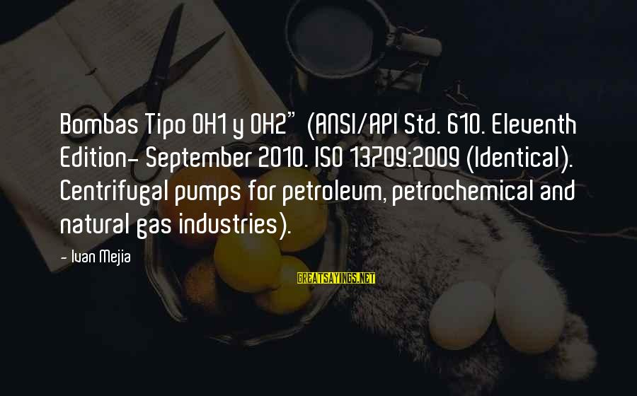 """Petroleum's Sayings By Ivan Mejia: Bombas Tipo OH1 y OH2"""" (ANSI/API Std. 610. Eleventh Edition- September 2010. ISO 13709:2009 (Identical)."""