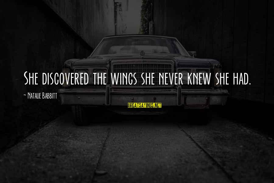 Phil Collins South Park Sayings By Natalie Babbitt: She discovered the wings she never knew she had.