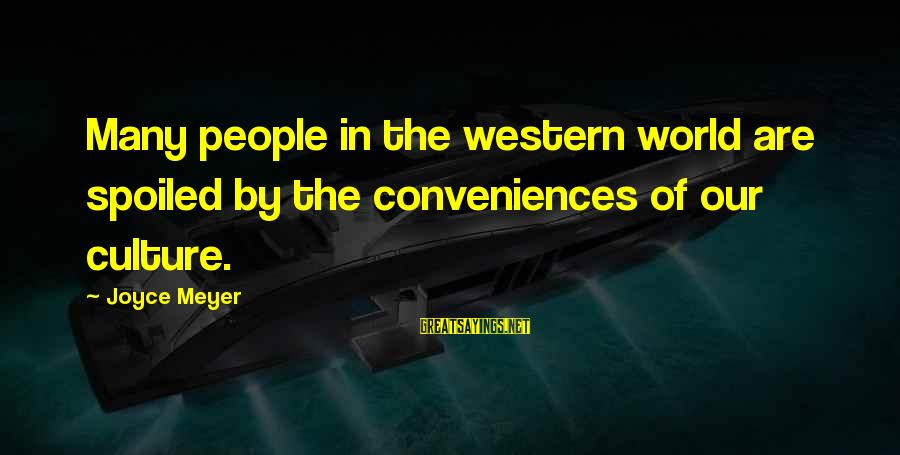 Pinterest Exercise Funny Sayings By Joyce Meyer: Many people in the western world are spoiled by the conveniences of our culture.