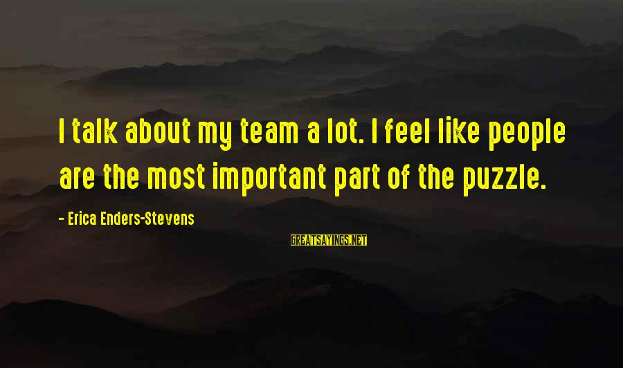 Pinterest Hair Salon Sayings By Erica Enders-Stevens: I talk about my team a lot. I feel like people are the most important