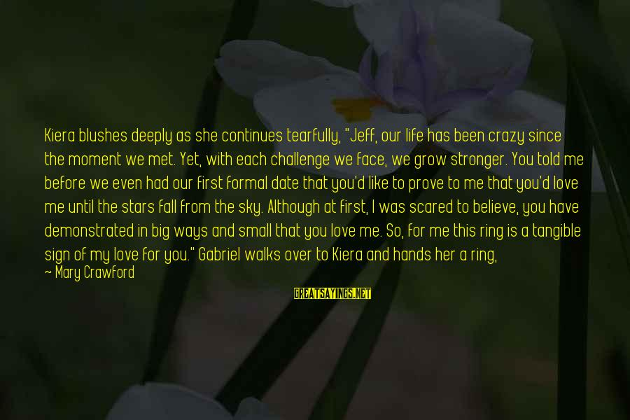 """Pip Sayings By Mary Crawford: Kiera blushes deeply as she continues tearfully, """"Jeff, our life has been crazy since the"""