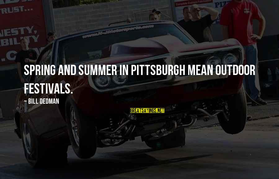 Pittsburgh's Sayings By Bill Dedman: Spring and summer in Pittsburgh mean outdoor festivals.