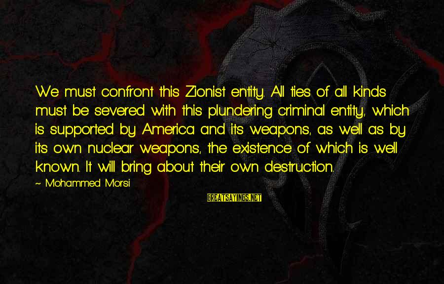 Plundering Sayings By Mohammed Morsi: We must confront this Zionist entity. All ties of all kinds must be severed with