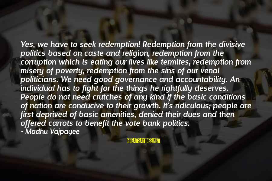 Politics And Corruption Sayings By Madhu Vajpayee: Yes, we have to seek redemption! Redemption from the divisive politics based on caste and