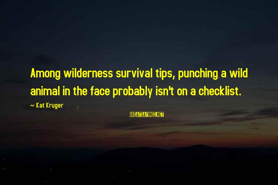 Postgresql Double Sayings By Kat Kruger: Among wilderness survival tips, punching a wild animal in the face probably isn't on a