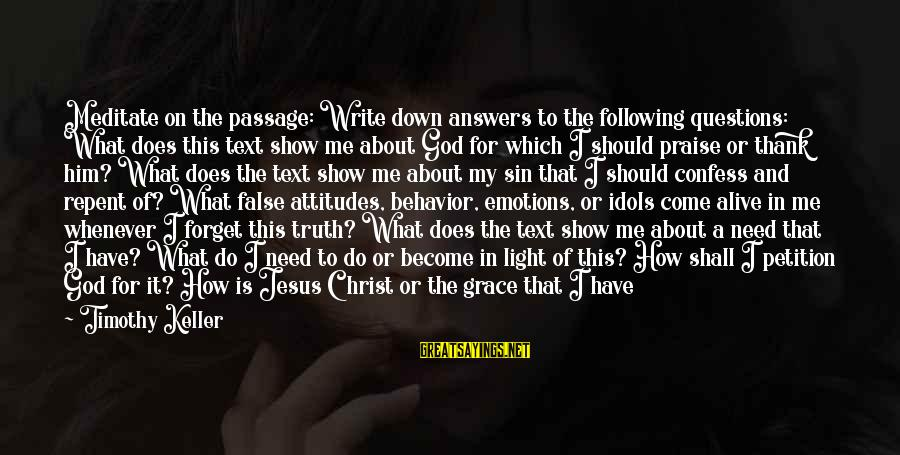 Praise Jesus Sayings By Timothy Keller: Meditate on the passage: Write down answers to the following questions: What does this text
