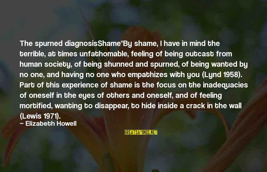 """Prince Naveen Sayings By Elizabeth Howell: The spurned diagnosisShame""""By shame, I have in mind the terrible, at times unfathomable, feeling of"""
