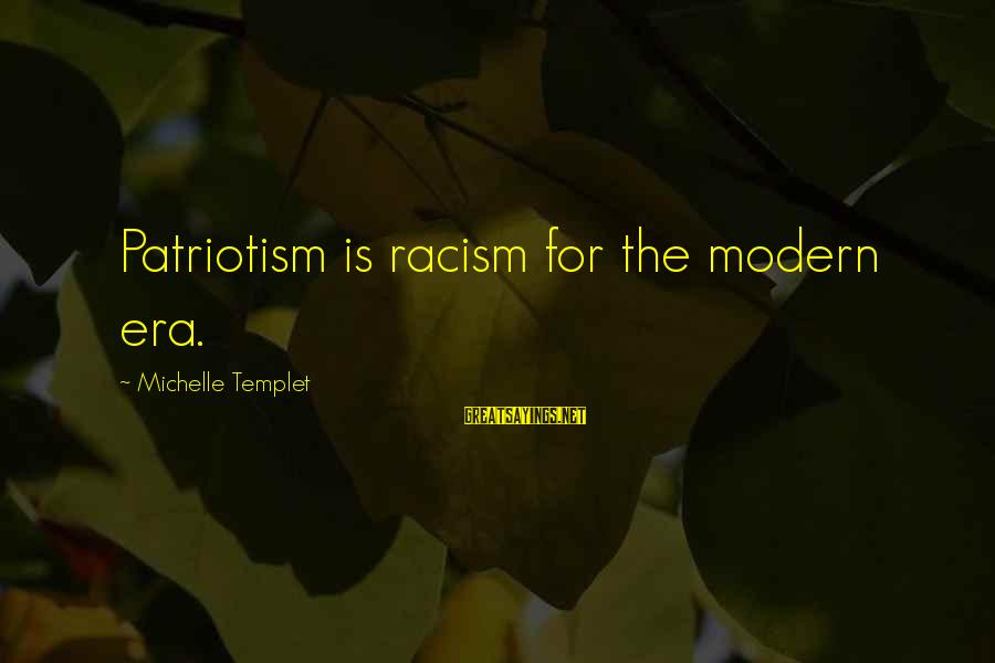 Ragnarok Pet Sayings By Michelle Templet: Patriotism is racism for the modern era.