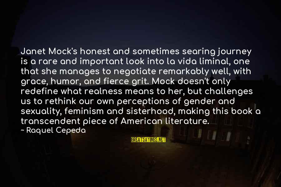 Raquel's Sayings By Raquel Cepeda: Janet Mock's honest and sometimes searing journey is a rare and important look into la