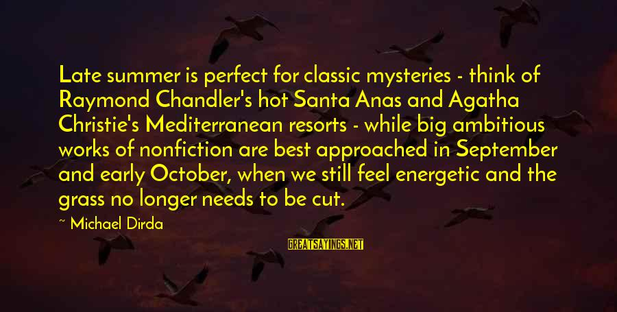 Raymond's Sayings By Michael Dirda: Late summer is perfect for classic mysteries - think of Raymond Chandler's hot Santa Anas