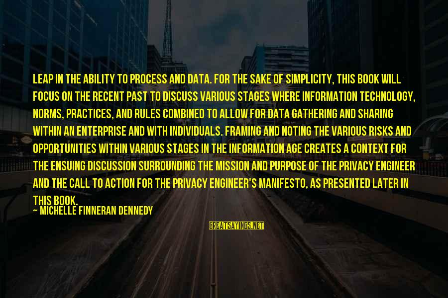 Recent Past Sayings By Michelle Finneran Dennedy: leap in the ability to process and data. For the sake of simplicity, this book