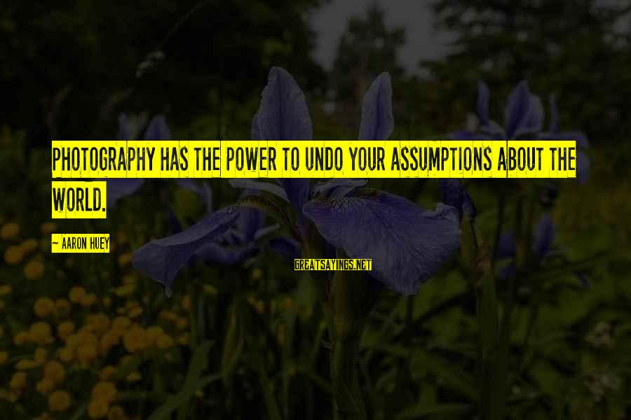 Reebok Stock Sayings By Aaron Huey: Photography has the power to undo your assumptions about the world.