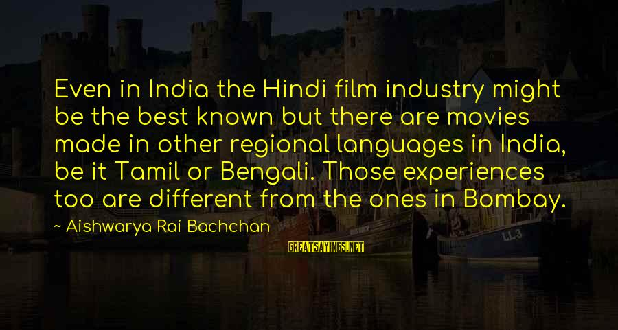 Regional Sayings By Aishwarya Rai Bachchan: Even in India the Hindi film industry might be the best known but there are