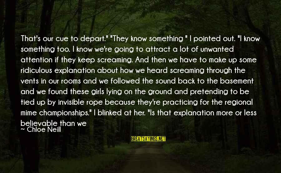 """Regional Sayings By Chloe Neill: That's our cue to depart."""" """"They know something """" I pointed out. """"I know something"""