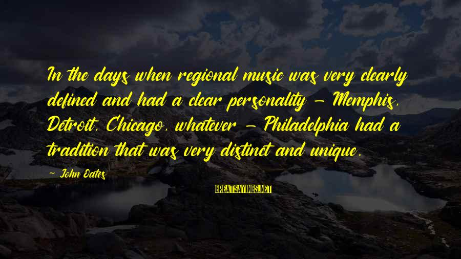 Regional Sayings By John Oates: In the days when regional music was very clearly defined and had a clear personality