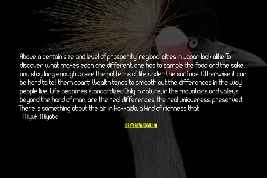 Regional Sayings By Miyuki Miyabe: Above a certain size and level of prosperity, regional cities in Japan look alike. To