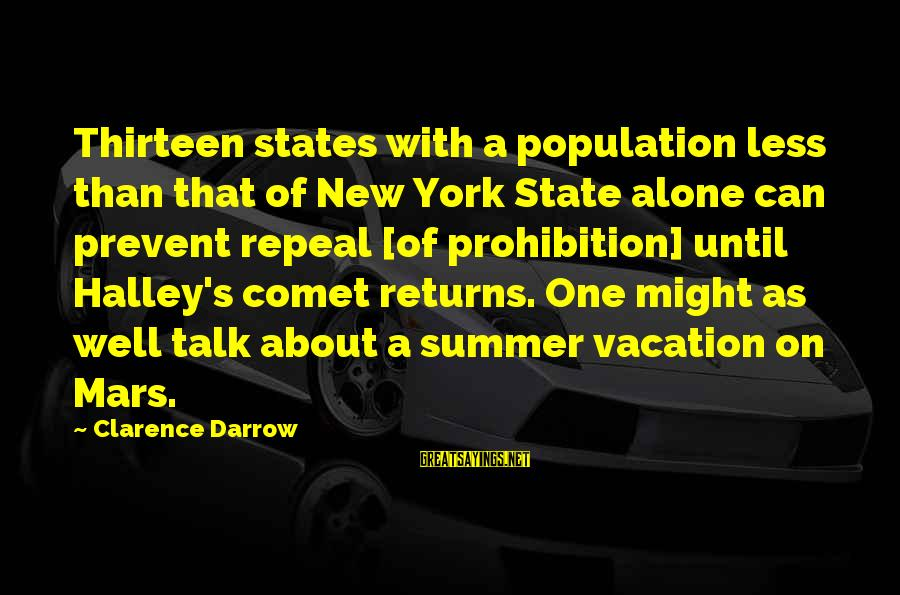 Reign 2x16 Sayings By Clarence Darrow: Thirteen states with a population less than that of New York State alone can prevent