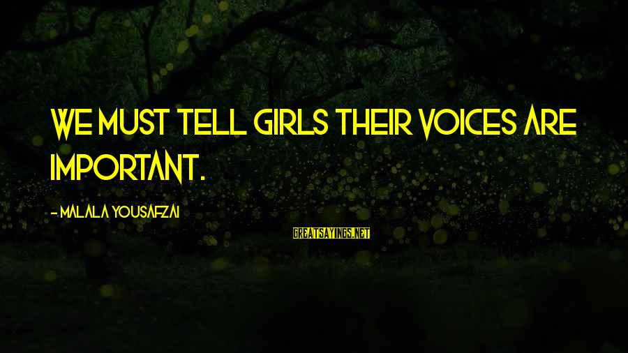 Reign 2x16 Sayings By Malala Yousafzai: We must tell girls their voices are important.