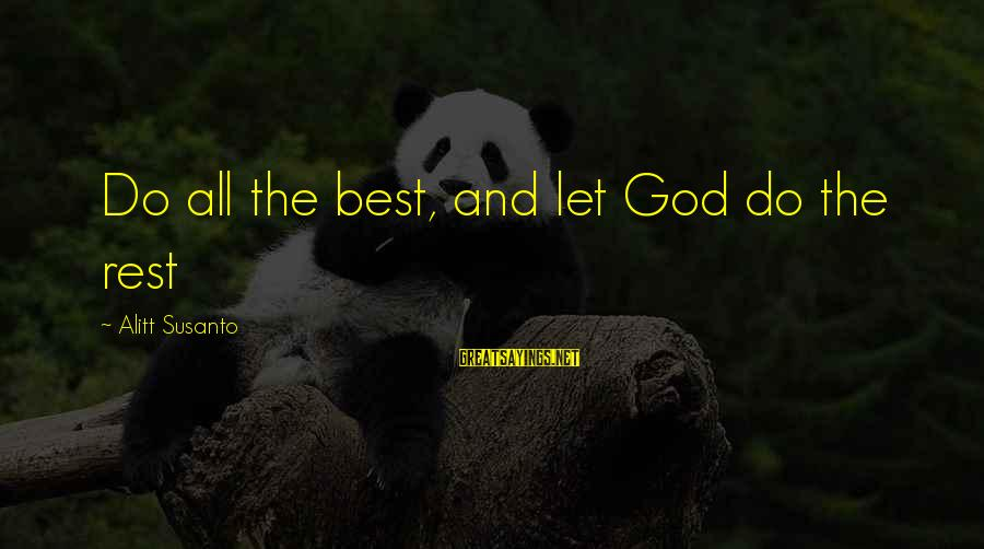 Repeating Relationships Sayings By Alitt Susanto: Do all the best, and let God do the rest