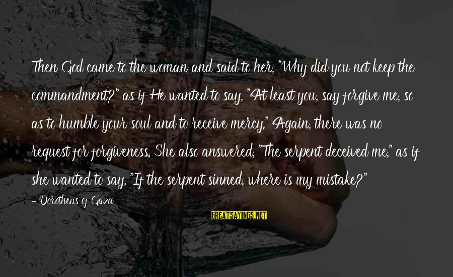 """Request Sayings By Dorotheus Of Gaza: Then God came to the woman and said to her, """"Why did you not keep"""