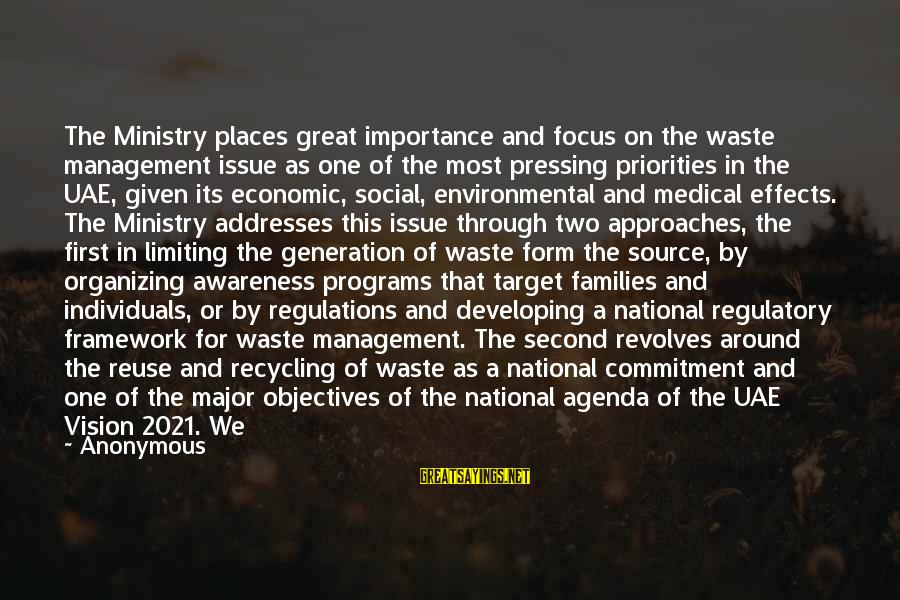 Reuse Waste Sayings By Anonymous: The Ministry places great importance and focus on the waste management issue as one of
